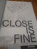 Close is Fine; Stories