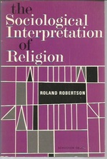The Sociological Interpretation of Religion