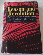 Reason and Revolution Hegel and the rise of Social Theory