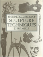 The Encyclopedia of Sculpture Techniques