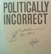 Politically Incorrect; the Autobiography