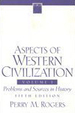 Aspects of Western Civilization, Volume 1: Problems and Sources in History