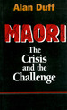 Maori: the Crisis and the Challenge