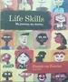 Life Skills: My Journey, My Destiny