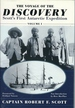 The Voyage of the Discovery: Scott's First Antarctic Expedition, 1901-1904 (Volume I)