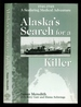 Alaska's Search for a Killer: a Seafaring Medical Adventure 1946-1948