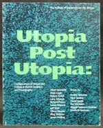 Utopia Post Utopia: Configurations of Nature and Culture in Recent Sculpture and Photography