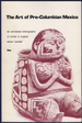 The Art of Pre-Columbian Mexico: an Annotated Bibliography of Works in English