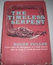The Timeless Serpent: a Novel