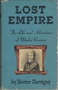 Lost Empire: the Life and Adventures of Nikolai Petrovich Rezanov