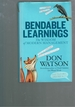 Bendable Learnings: the Wisdom of Modern Management