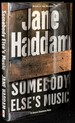 Somebody Else's Music [Signed; First Edition]