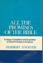 All the Promises of the Bible: a Study and Analysis of Major Bible Doctrines