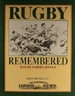 Rugby Remembered