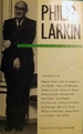 Philip Larkin: the Man and His Work