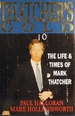 Thatcher's Gold: the Life and Times of Mark Thatcher