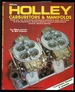 Holley Carburetors & Manifolds-Revised Edition