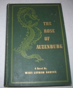 The Rose of Auzenburg: an Historical Romance