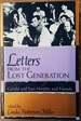 Letters From the Lost Generation: Gerald and Sara Murphy and Friends