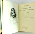 Napoleon and the Queen of Prussia (Napoleon in Germany): an Historical Novel