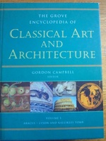 The Grove Encyclopedia of Classical Art and Architecture (2 Volumes)
