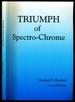 Triumph of Spectro-Chrome