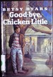 Goodbye Chicken Little