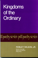 Kingdoms of the Ordinary (Pitt Poetry Series)
