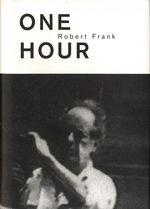 Robert Frank: One Hour (Steidl)