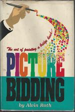 Picture Bidding: the Art of Painting a Bridge Hand [Signed & Inscribed By Author]