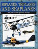 Biplanes, Triplanes and Seaplanes: 300 of the World's Greatest Aircraft