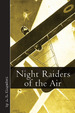 Night Raiders of the Air (Vintage Aviation Series)