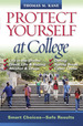 Protect Yourself at College: Smart Choices-Safe Results