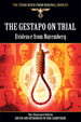 Gestapo on Trial (Third Reich From Original Sources)