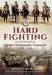 Hard Fighting: a History of the Sherwood Rangers Yeomanry 1900-1946