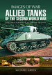 Allied Tanks of the Second World War (Images of War)