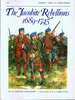 The Jacobite Rebellions 1689–1745 (Men-at-Arms)