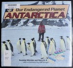 Our Endangered Planet: Antarctica