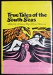 True Tales of the South Seas