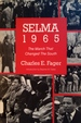 Selma, 1965: The March That Changed the South