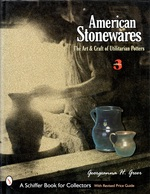 American Stonewares: the Art and Craft of Utilitarian Potters
