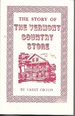 The Story of the Vermont Country Store: an American Institution