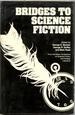 Bridges to Science Fiction