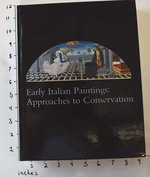 Early Italian Paintings: Approaches to Conservation