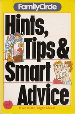 Hints, Tips & Smart Advice