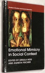 Emotional Mimicry in Social Context (Studies in Emotion and Social Interaction)