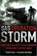 Sas Operation Storm: Nine Men Against Four Hundred in Britain's Secret War