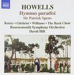 Howells: Hymnus paradisi; Sir Patrick Spens