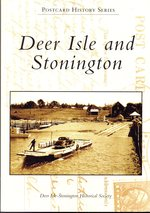 Deer Isle and Stonington (Postcard History Series))