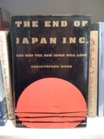 The End of Japan Inc.: And How the New Japan Will Look
